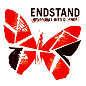 Never Fall Into Silence Endstand