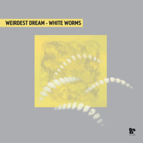 White Worms Weirdest Dream