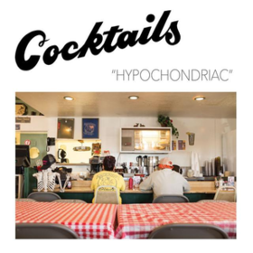 Hypochondriac Cocktails