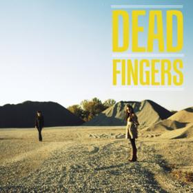 Dead Fingers Dead Fingers