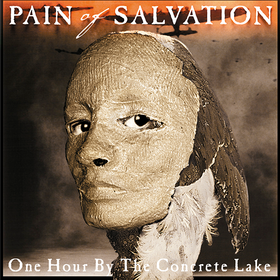 One Hour By The Concrete Lake Pain Of Salvation
