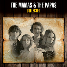 Collected The Mamas & The Papas