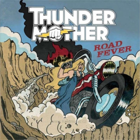 Road Fever Thundermother
