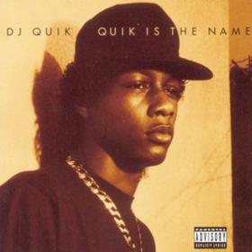 Quik Is The Name Dj Quik