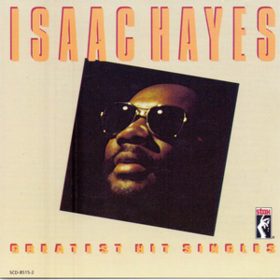 Greatest Hit Singles Isaac Hayes