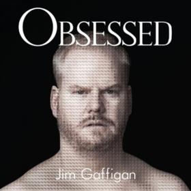 Obsessed Jim Gaffigan