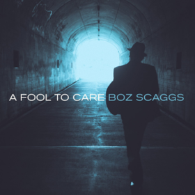 A Fool To Care Boz Scaggs
