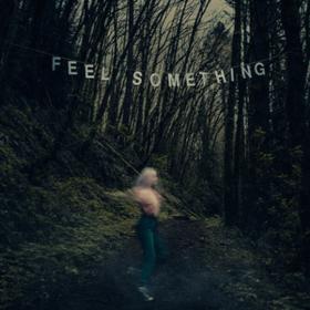 Feel Something Movements