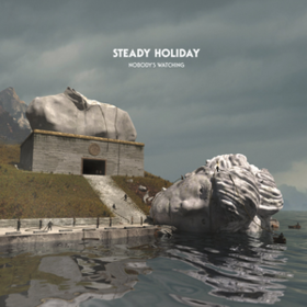 Nobody's Watching Steady Holiday