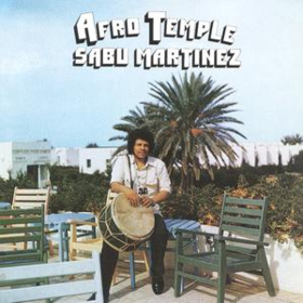 Afro Temple Sabu Martinez