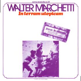 In Terram Utopicam Walter Marchetti