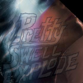 Pretty Swell Explode Odd Nosdam