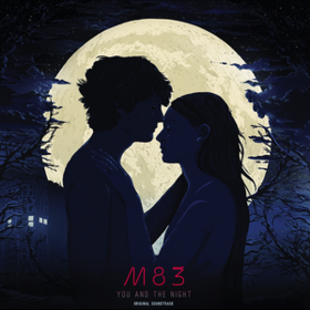 You And The Night M83