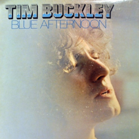 Blue Afternoon Tim Buckley