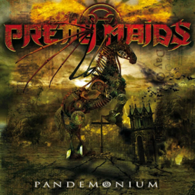 Pandemonium Pretty Maids