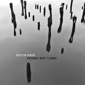 Possible Dust Clouds Kristin Hersh