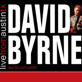 Live From Austin Tx David Byrne