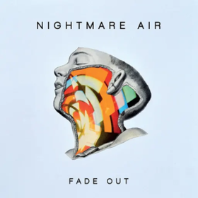 Fade Out Nightmare Air