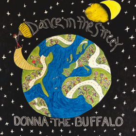 Dance In The Street Donna The Buffalo