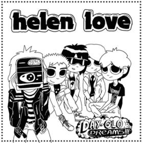 Day-glo Dreams Helen Love