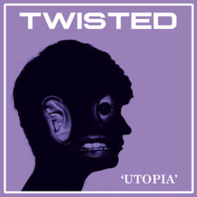Utopia Twisted