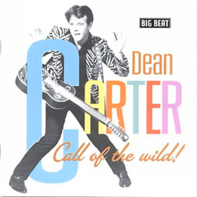 Call Of The Wild! Dean Carter