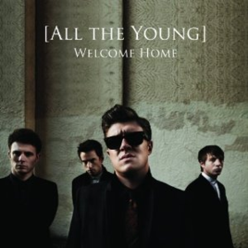 Welcome Home All The Young