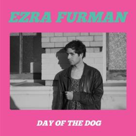 Day Of The Dog Ezra Furman