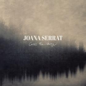 Cross The Verge Joana Serrat