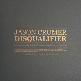 Disqualifier Jason Crumer
