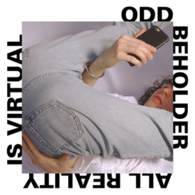 All Reality Is Virtual Odd Beholder