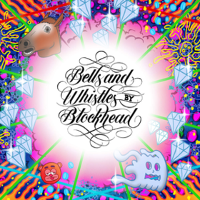 Bells And Whistles Blockhead