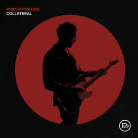 Collateral Phillip Phillips