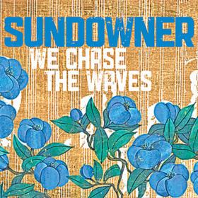 We Chase The Waves Sundowner