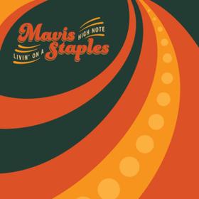 Livin' On A High Note Mavis Staples