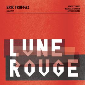 Lune Rouge Erik Truffaz