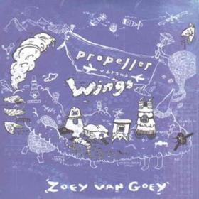 Propeller Versus Wings Zoey Van Goey