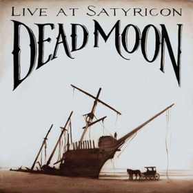 Live At Satyricon Dead Moon