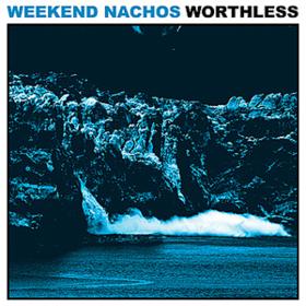 Worthless Weekend Nachos