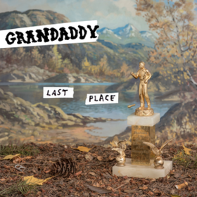 Last Place Grandaddy