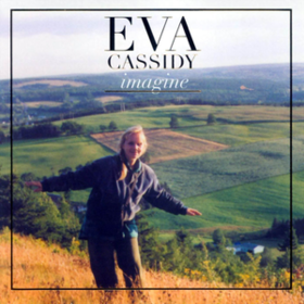 Imagine Eva Cassidy