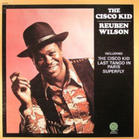 Cisco Kid Reuben Wilson