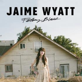 Felony Blues Jaime Wyatt