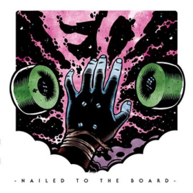 Nailed To The Board Ed