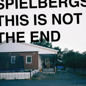This Is Not The End Spielbergs