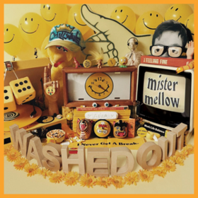 Mister Mellow Washed Out