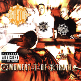 Moment Of Truth Gang Starr