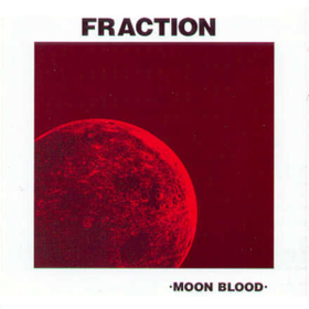 Moon Blood Fraction