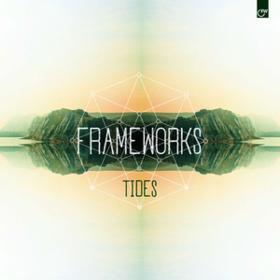 Tides Frameworks