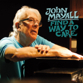 Find A Way To Care John Mayall